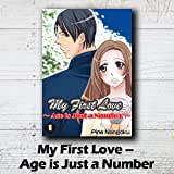 My First Love ? Age is Just a Number