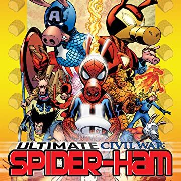 Ultimate Civil War: Spider-Ham (2007)
