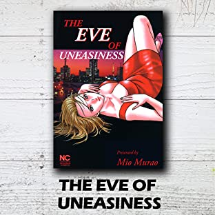 THE EVE OF UNEASINESS
