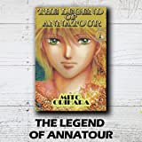 THE LEGEND OF ANNATOUR