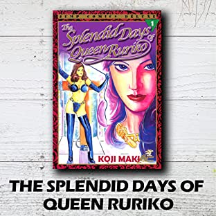 THE SPLENDID DAYS OF QUEEN RURIKO