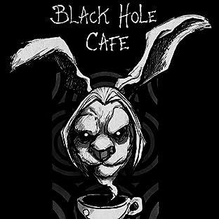 Black Hole Cafe
