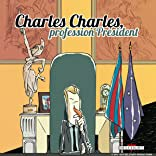 Charles Charles profession président