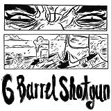 Six Barrel Shotgun