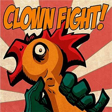 Clown Fight!