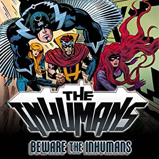 Inhumans: Beware The Inhumans