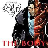 James Bond: The Body (2018)