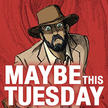 Maybe this Tuesday
