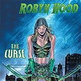 Robyn Hood: The Curse