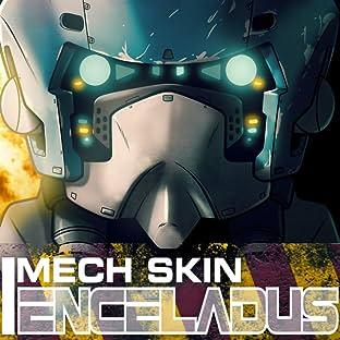 Mech Skin: Enceladus