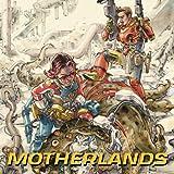 Motherlands (2018)