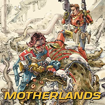 Motherlands (2018-)