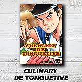 CULINARY DE TONGUETIVE