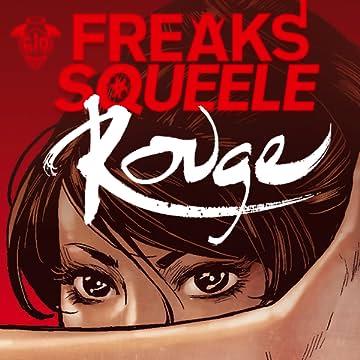 Freaks' Squeele : Rouge