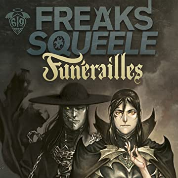 Freaks' Squeele : Funérailles