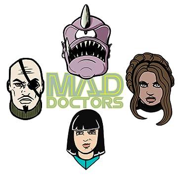 Mad Doctors: Mondo Cosmico!