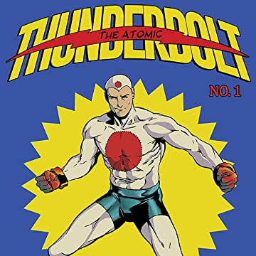 The Atomic Thunderbolt