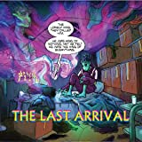 The Last Arrival