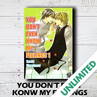You Don't Even Know My Feelings  (Yaoi Manga)