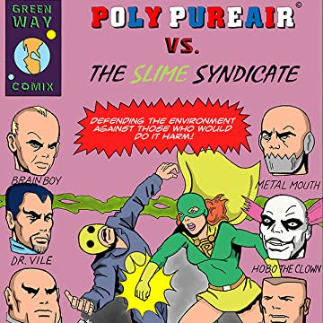 Poly Pureair vs. The Slime Syndicate
