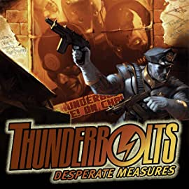 Thunderbolts: Desperate Measures (2007)