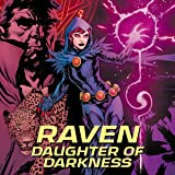 Raven: Daughter of Darkness (2018-2019)