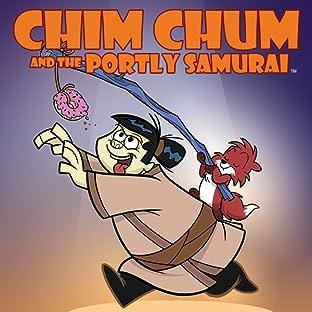 Chim Chum & Portly Samurai