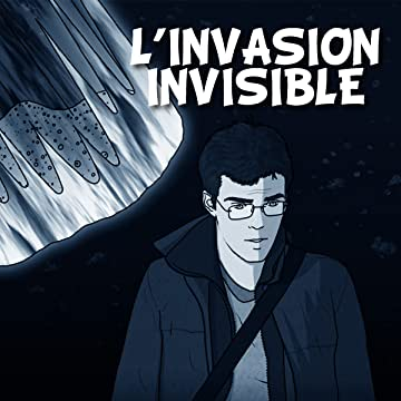 L'invasion Invisible