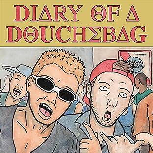 Diary of a Douchebag