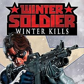 Winter Soldier: Winter Kills One-Shot, Vol. 1