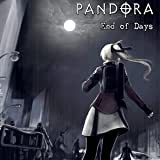PANDORA End of Days