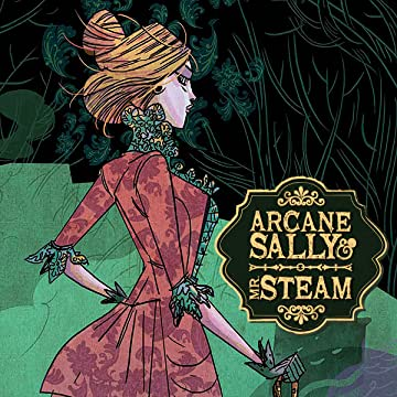 Arcane Sally & Mr. Steam