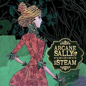 Arcane Sally & Mr. Steam