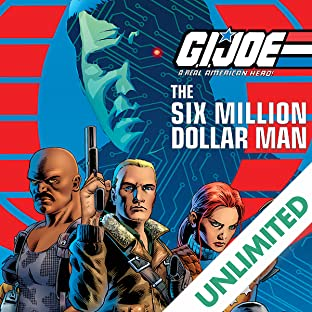 G.I. Joe: A Real American Hero vs. the Six Million Dollar Man