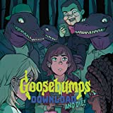 Goosebumps: Download and Die!
