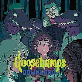 Goosebumps: Download and Die!
