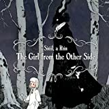 The Girl From the Other Side: Siúil, a Rún