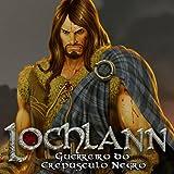 Lochlann: Guerreiro do Crepúsculo Negro