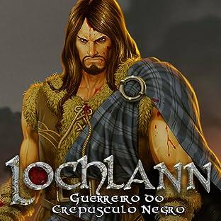 Lochlann, Vol. 1: Guerreiro do Crepúsculo Negro