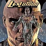 Lex Luthor: Man of Steel