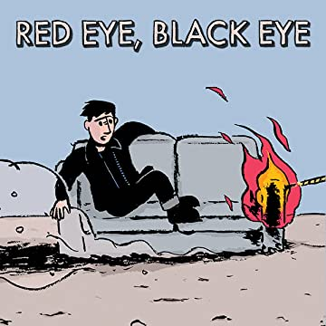 Red Eye, Black Eye