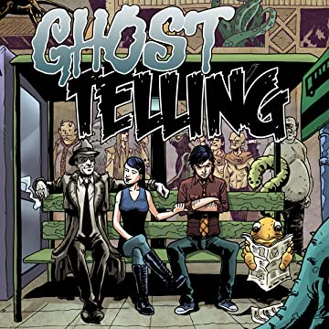 Ghost Telling: Stranger Ways