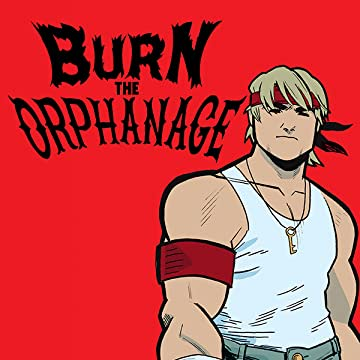 Burn the Orphanage: Born To Lose