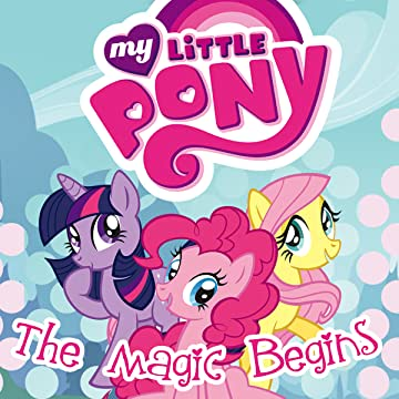 My Little Pony: The Magic Begins