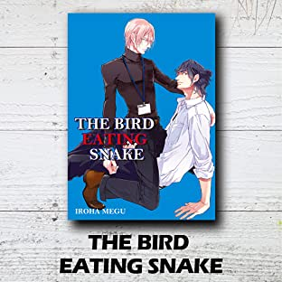THE BIRD EATING SNAKE (Yaoi Manga)