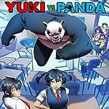Yuki vs. Panda