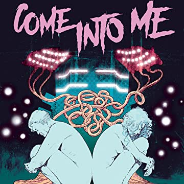 Come Into Me
