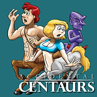 Accidental Centaurs