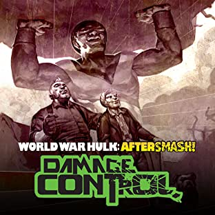 World War Hulk Aftersmash: Damage Control, Tome 1