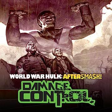 World War Hulk Aftersmash: Damage Control